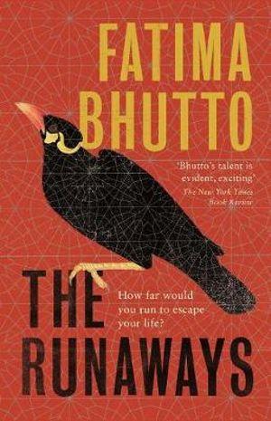 The Runawaysby Fatima Bhutto