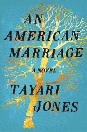 An American Marriageby Tayari Jones