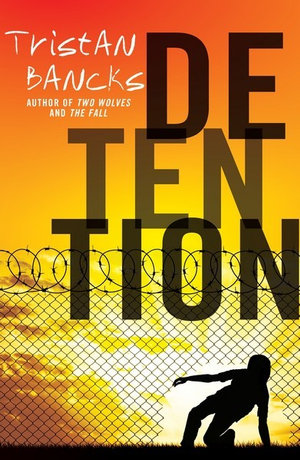 Detentionby Tristan Bancks