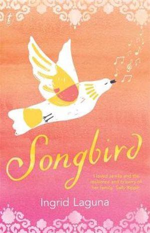Songbirdby Ingrid Laguna