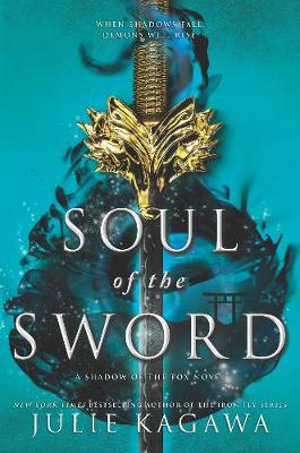 Soul of the Swordby Julie Kagawa