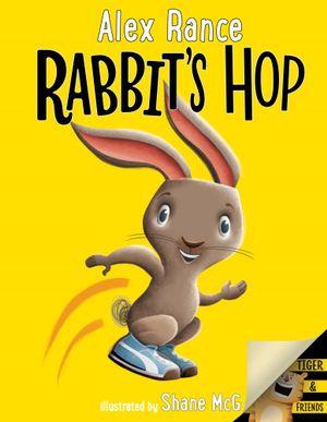 Rabbit's Hopby Alex Rance, Shane McG (Illustrator)