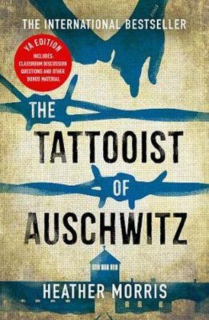 The Tattooist of Auschwitzby Heather Morris