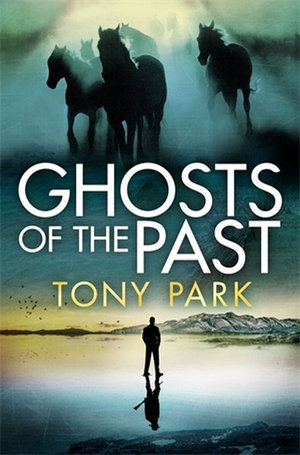 Ghosts of the Pastby Tony Park