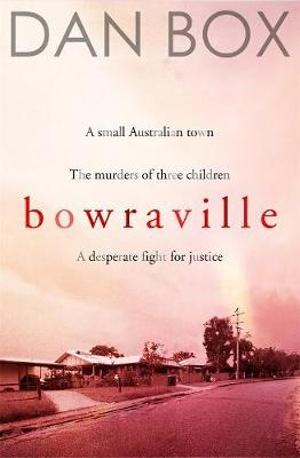 Bowravilleby Dan Box