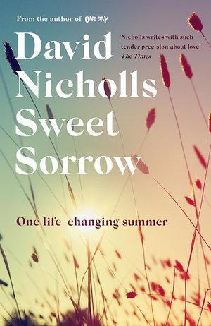 Sweet Sorrowby David Nicholls
