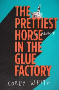 July Staff Picks - The Prettiest Horse in the Glue Factory