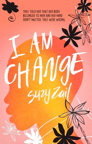 I Am Changeby Suzy Zail
