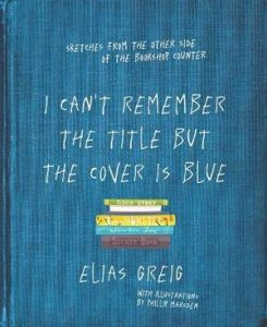 I Can't Remember the Title but the Cover is Blue - Love Your Bookshop Day