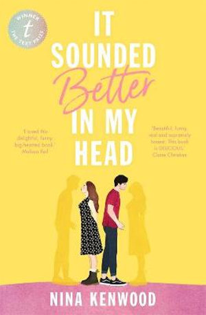 It Sounded Better in My Headby Nina Kenwood
