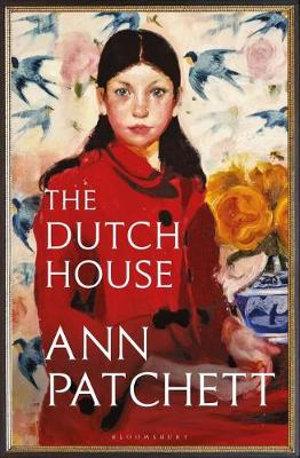 The Dutch Houseby Ann Patchett