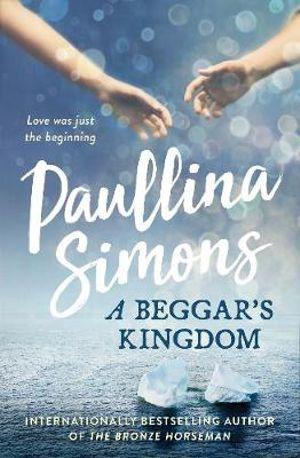 A Beggar's Kingdomby Paullina Simons