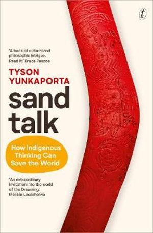 Sand Talkby Tyson Yunkaporta