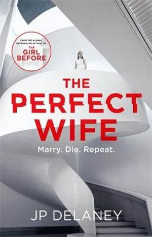 The Perfect Wifeby J.P. Delaney