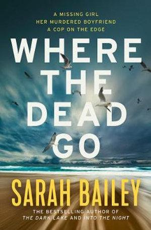 Where the Dead Goby Sarah Bailey