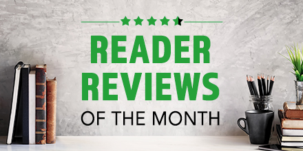 Reader Reviews of the Month