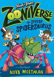 Noah and Blue's Zooniverse: The Speedy Spidersaurus