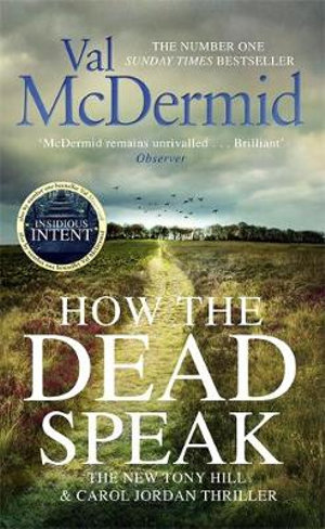 How the Dead Speakby Val McDermid