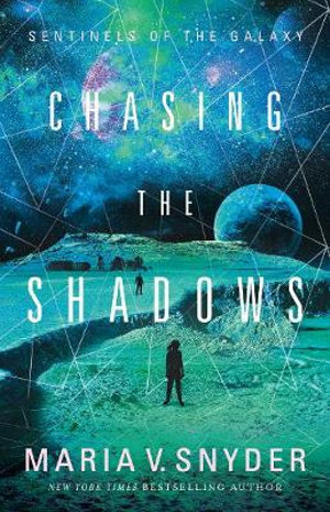 Chasing The Shadowsby Maria V. Snyder