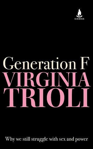 Generation Fby Virginia Trioli