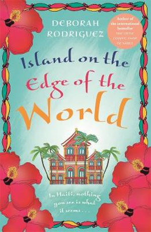 Island on the Edge of the Worldby Deborah Rodriguez