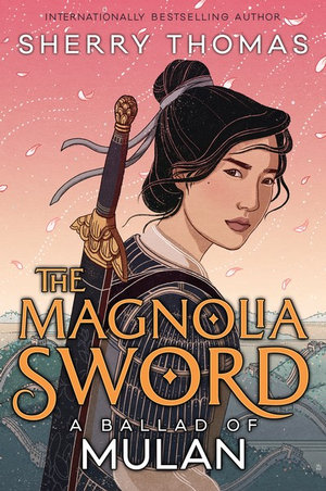 The Magnolia Swordby Sherry Thomas
