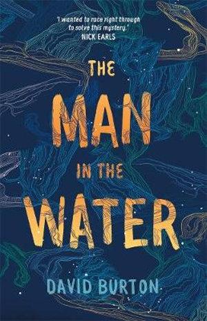 The Man in the Waterby David Burton