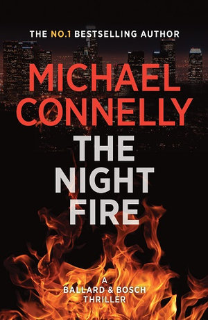 The Night Fireby Michael Connelly
