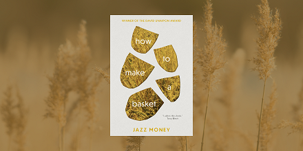 Read a Q&A with Jazz Money | how to make a basket - The Booktopian