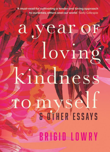 Year of loving kindness to myself