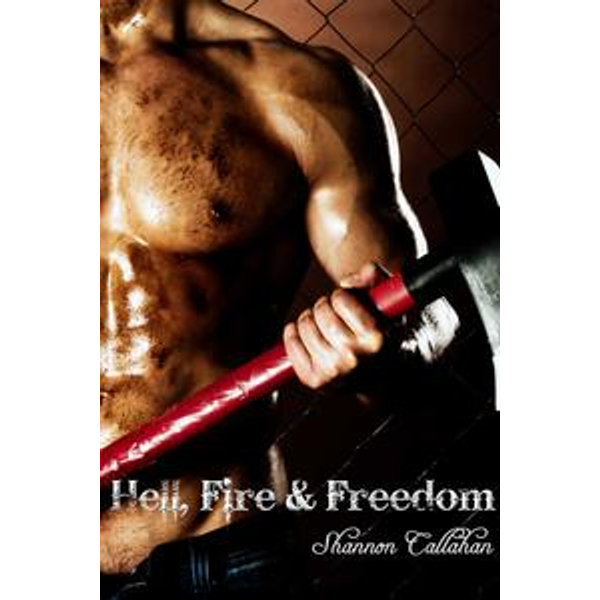 Hell, Fire & Freedom - Shannon Callahan   2020-eala-conference.org