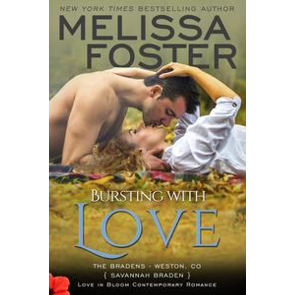 Bursting with Love (Love in Bloom - Melissa Foster | 2020-eala-conference.org