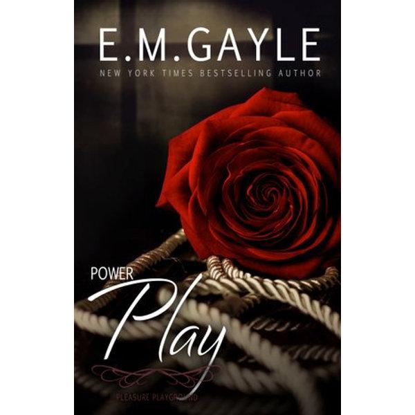 Power Play, Pleasure Playground Bk 2 - E.M. Gayle, Eliza Gayle | Karta-nauczyciela.org