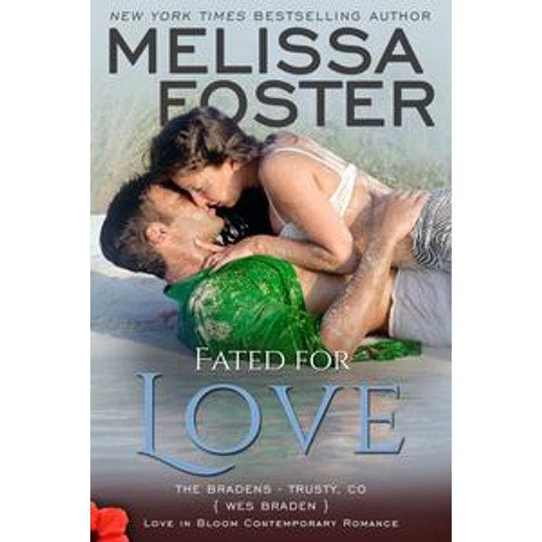 Fated for Love (Bradens at Trusty) - Melissa Foster   Karta-nauczyciela.org