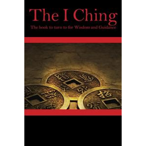 The I Ching or Book of Changes - Emperor Fu Hsi | Karta-nauczyciela.org