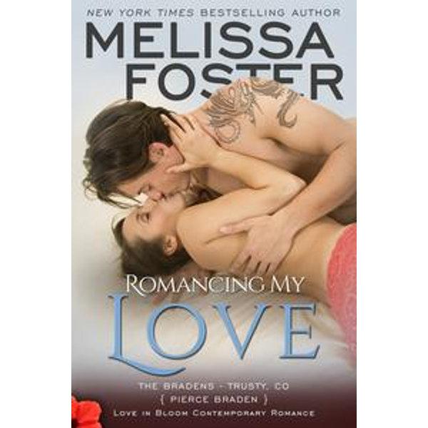 Romancing My Love (Bradens at Trusty) - Melissa Foster   Karta-nauczyciela.org