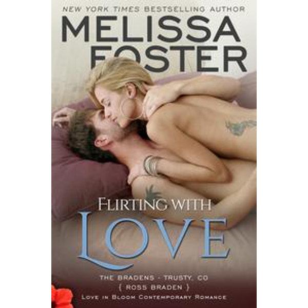 Flirting with Love (Bradens at Trusty) - Melissa Foster   Karta-nauczyciela.org