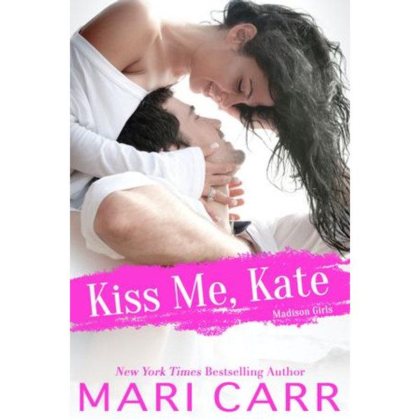 Kiss Me, Kate - Mari Carr | 2020-eala-conference.org