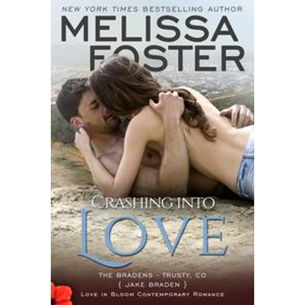 Crashing into Love (Bradens at Trusty) - Melissa Foster   Karta-nauczyciela.org