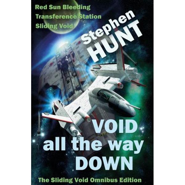 Void All The Way Down - Stephen Hunt   Karta-nauczyciela.org