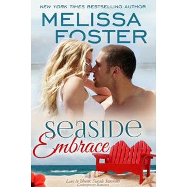 Seaside Embrace (Love in Bloom: Seaside Summers) - Melissa Foster | Karta-nauczyciela.org