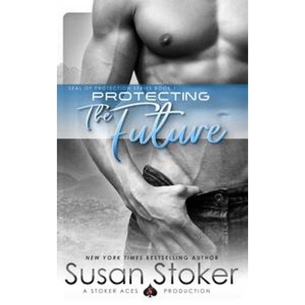 Protecting the Future - Susan Stoker   Karta-nauczyciela.org