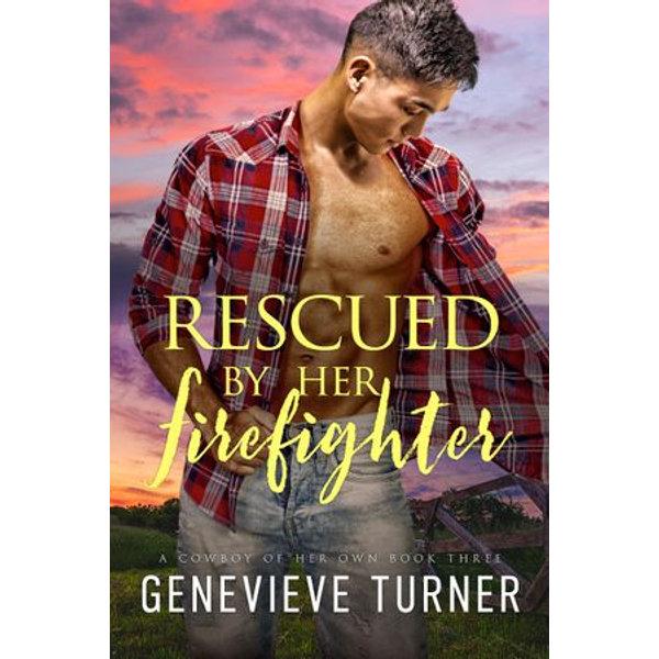 Rescued by Her Firefighter - Genevieve Turner | Karta-nauczyciela.org