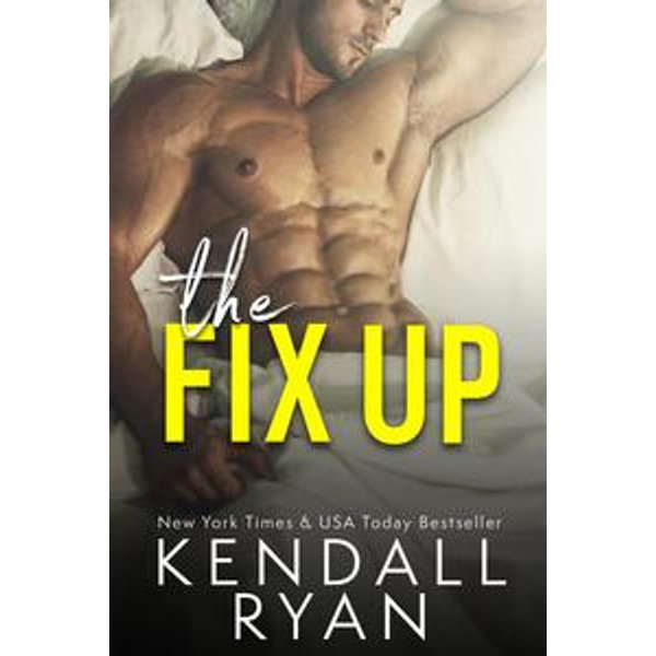 The Fix Up - Kendall Ryan | Karta-nauczyciela.org