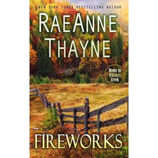 Fireworks - RaeAnne Thayne   Karta-nauczyciela.org