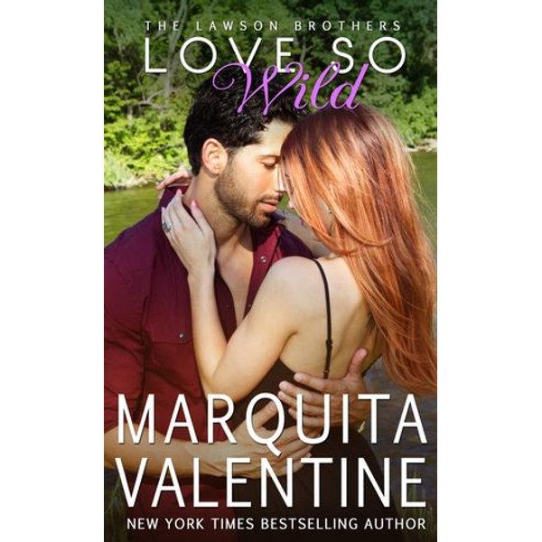 Love So Wild - Marquita Valentine | 2020-eala-conference.org