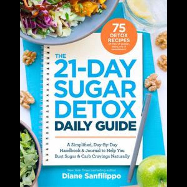 The 21-Day Sugar Detox Daily Guide - Diane Sanfilippo | Karta-nauczyciela.org