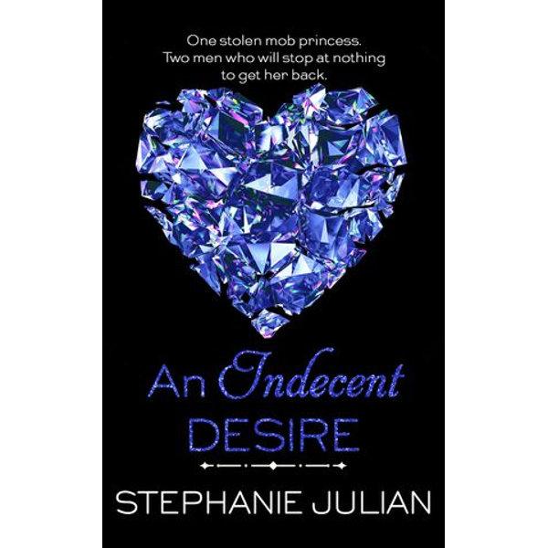 An Indecent Desire - Stephanie Julian   Karta-nauczyciela.org