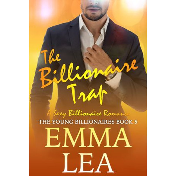 The Billionaire Trap - Emma Lea | Karta-nauczyciela.org