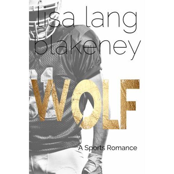 Wolf - Lisa Lang Blakeney | Karta-nauczyciela.org